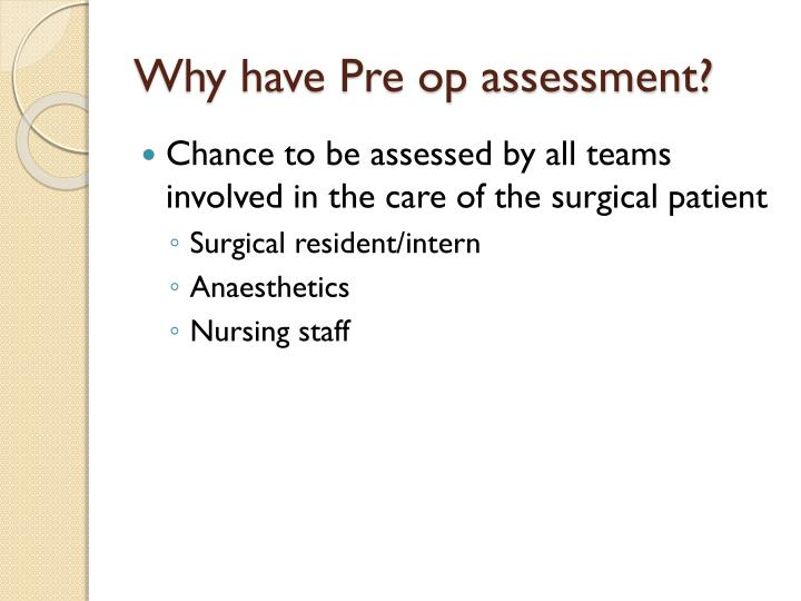 Why have pre op assessment