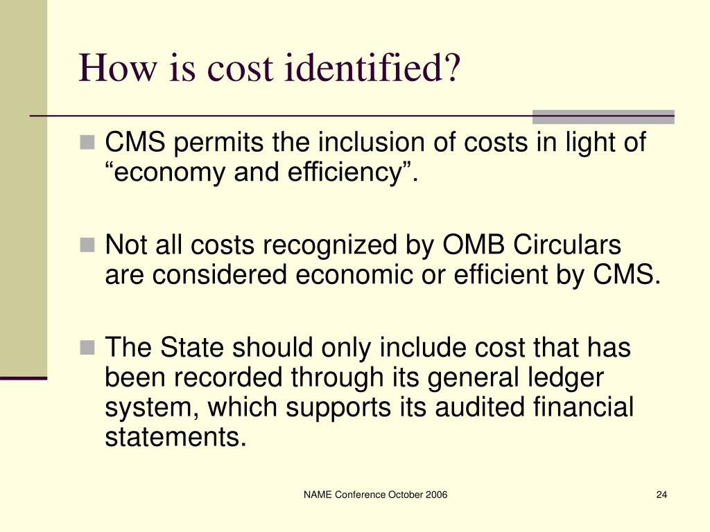 How is cost identified?
