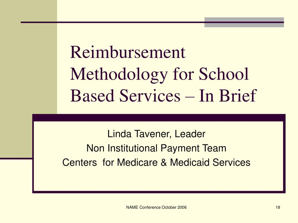 Reimbursement Methodology for School Based Services – In Brief