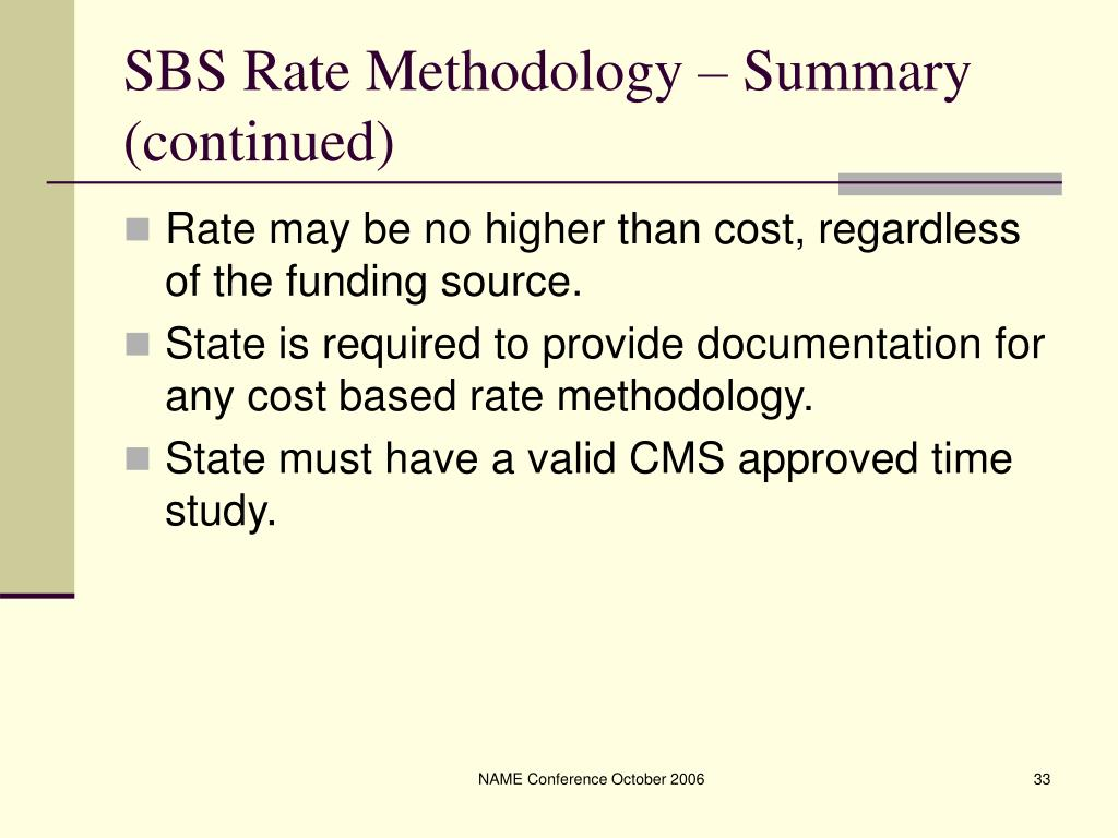 SBS Rate Methodology – Summary (continued)