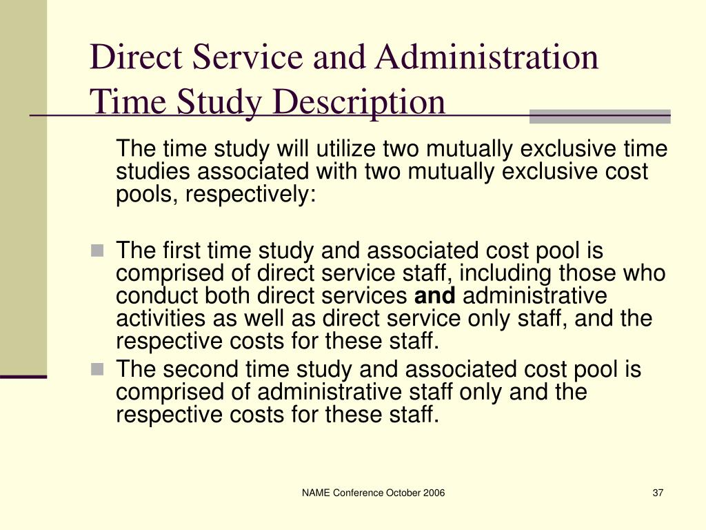 Direct Service and Administration Time Study Description