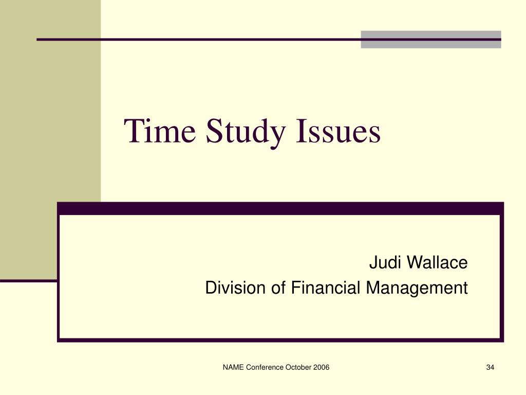 Time Study Issues