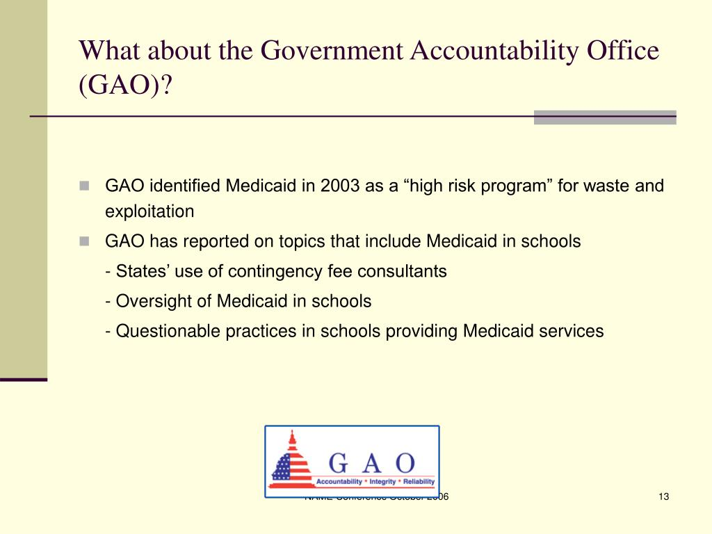 What about the Government Accountability Office (GAO)?
