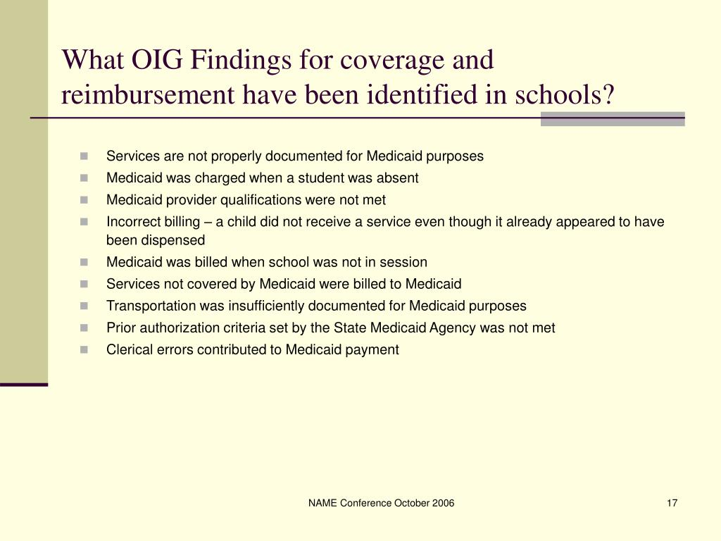 What OIG Findings for coverage and reimbursement have been identified in schools?