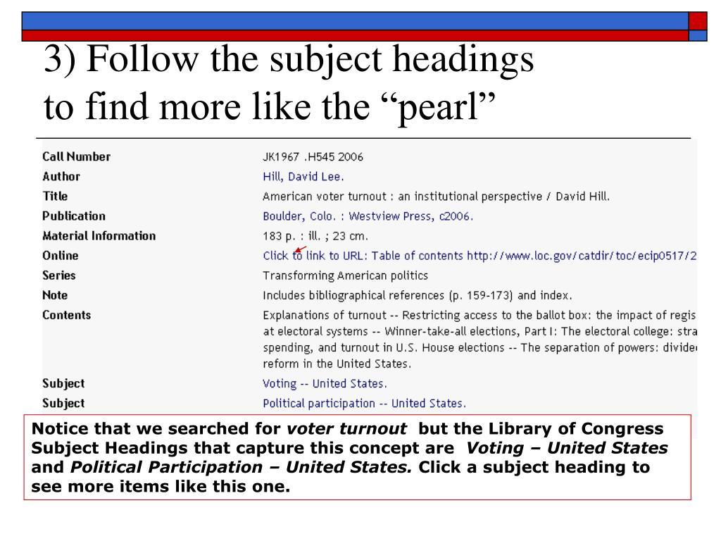 3) Follow the subject headings