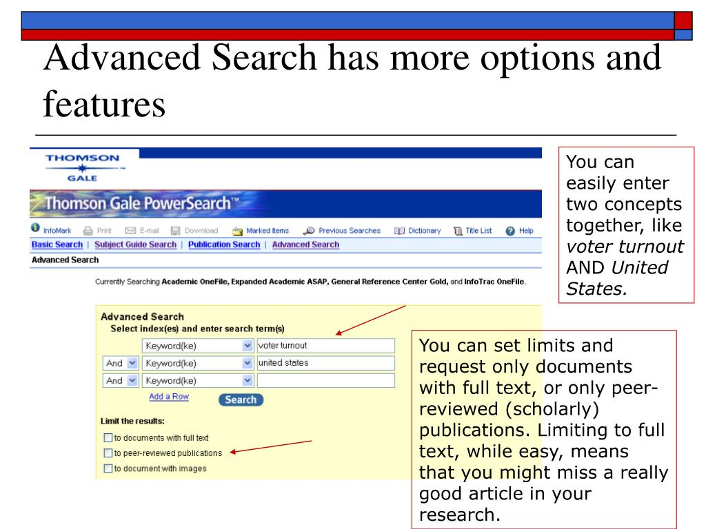Advanced Search has more options and features
