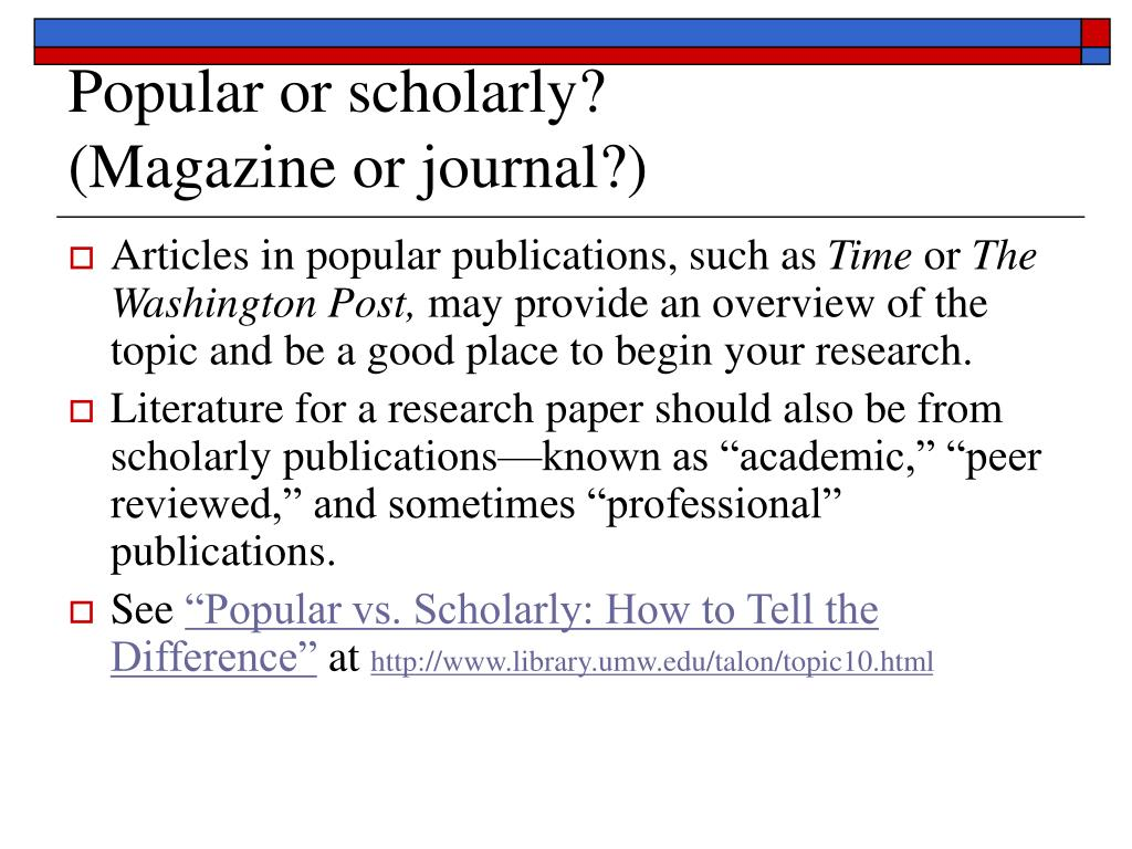 Popular or scholarly?