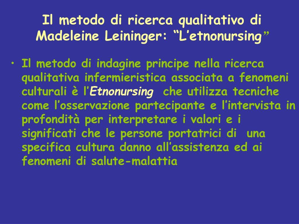 "Il metodo di ricerca qualitativo di Madeleine Leininger: ""L'etnonursing"