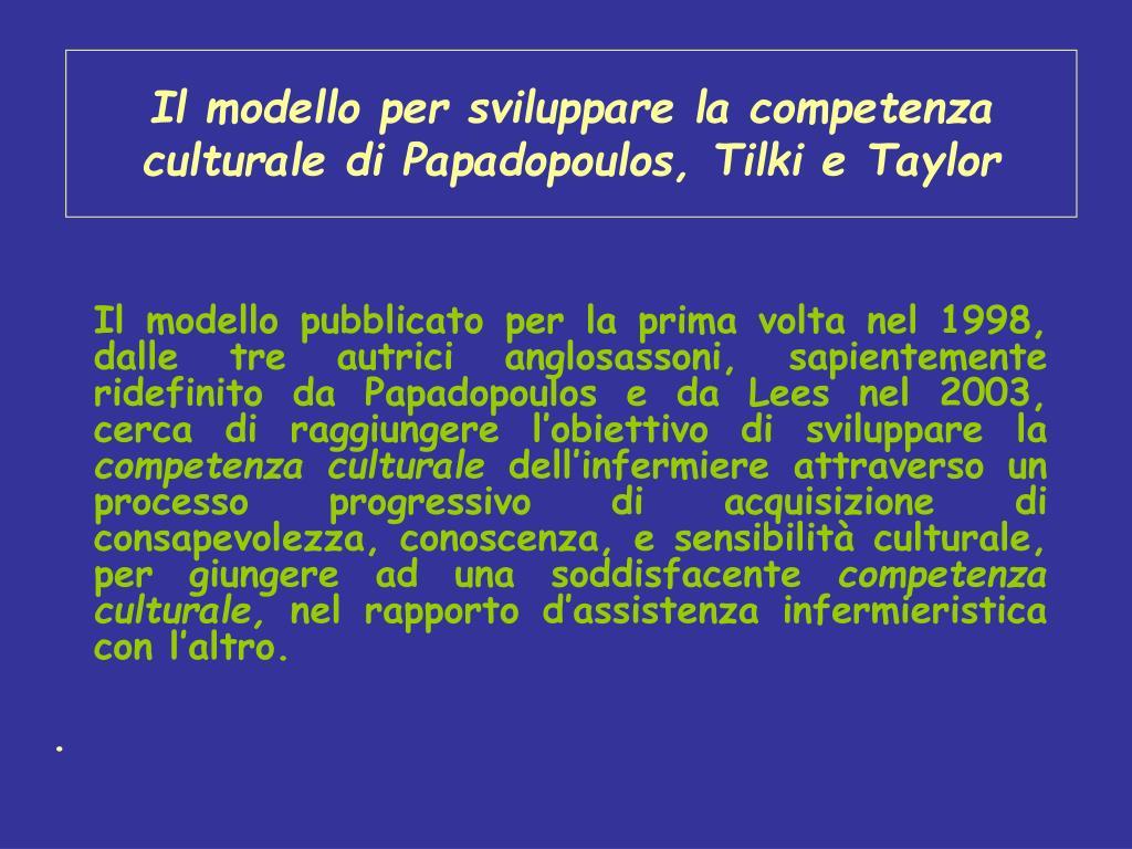 Il modello per sviluppare la competenza culturale di Papadopoulos, Tilki e Taylor