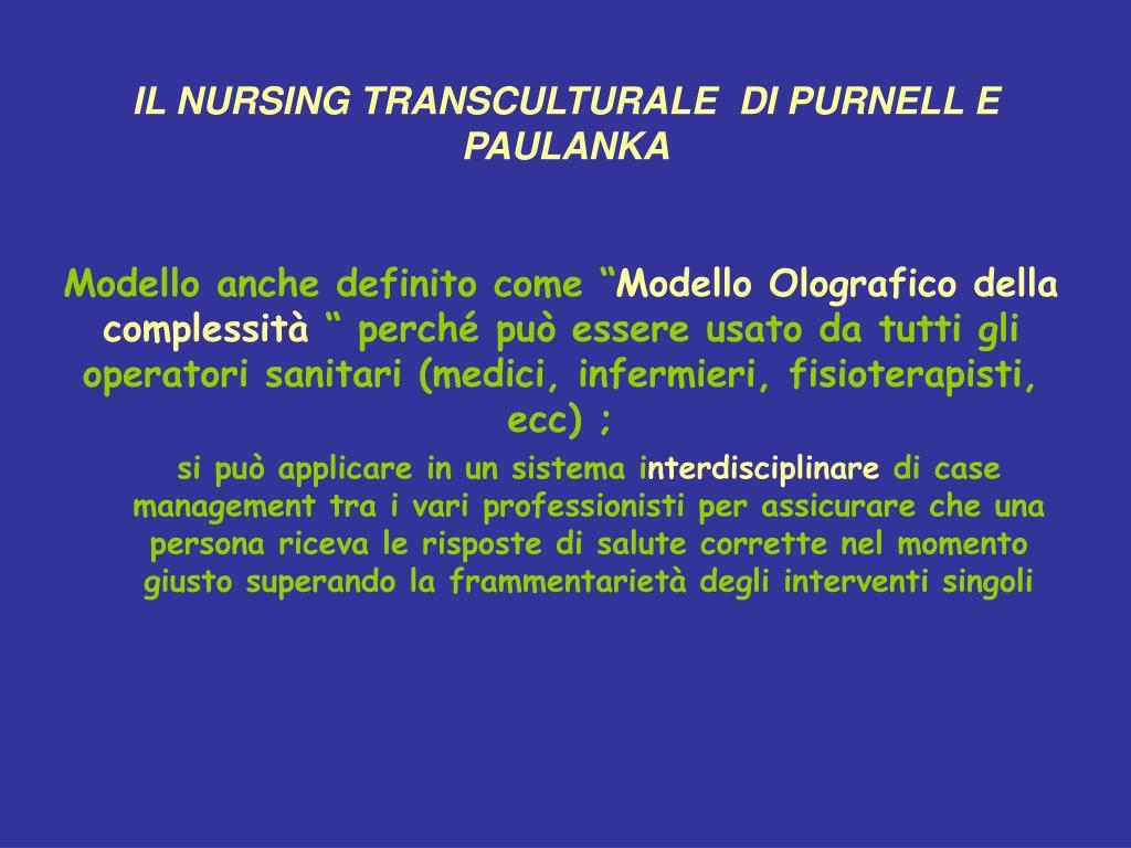 IL NURSING TRANSCULTURALE  DI PURNELL E  PAULANKA