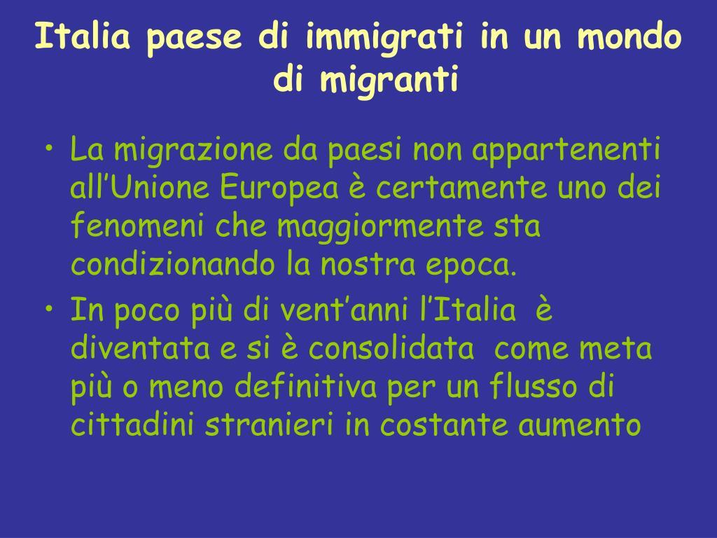 Italia paese di immigrati in un mondo