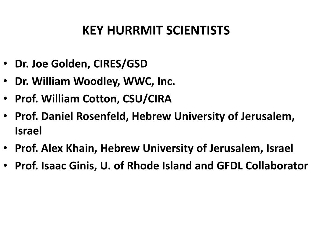 KEY HURRMIT SCIENTISTS