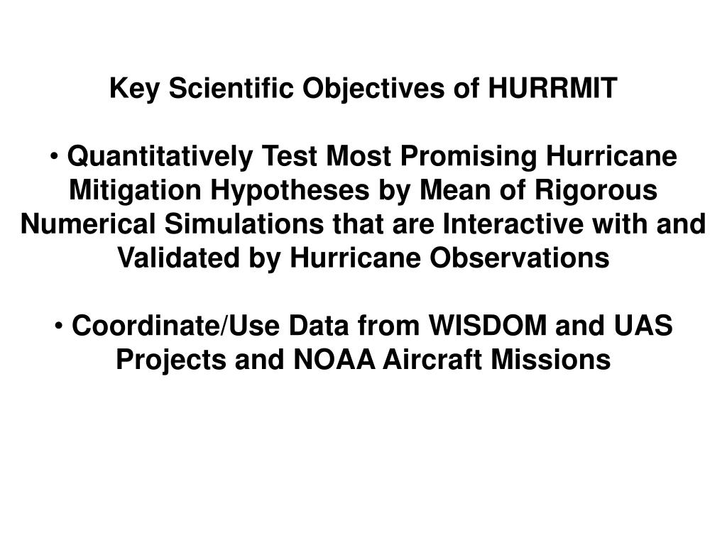 Key Scientific Objectives of HURRMIT