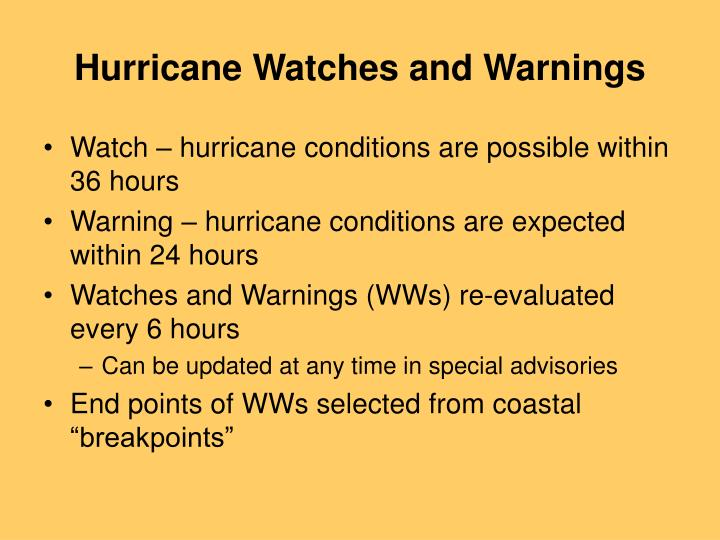 Hurricane watches and warnings l.jpg