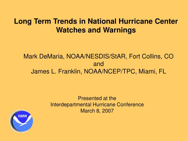 Long Term Trends in National Hurricane Center