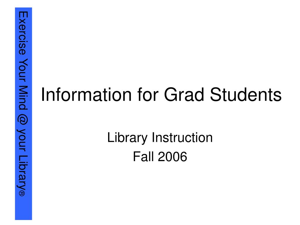 Information for Grad Students