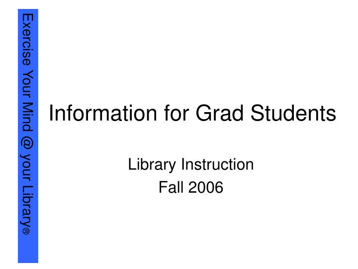 Information for grad students l.jpg