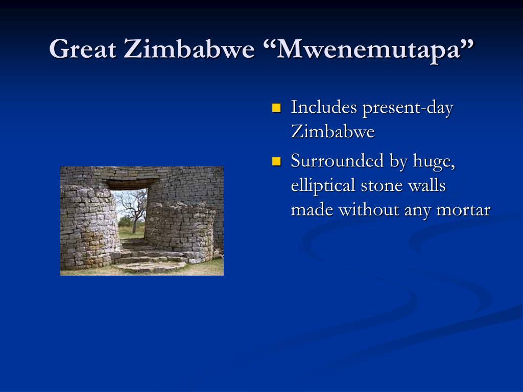 """Great Zimbabwe """"Mwenemutapa"""""""
