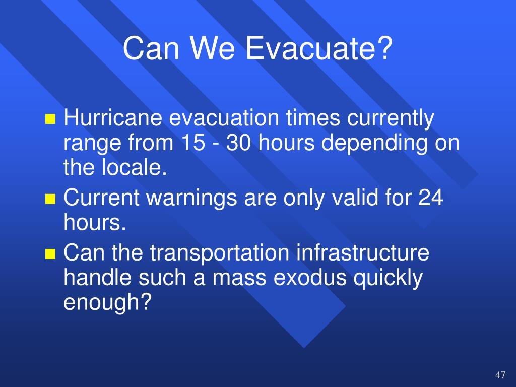 Can We Evacuate?