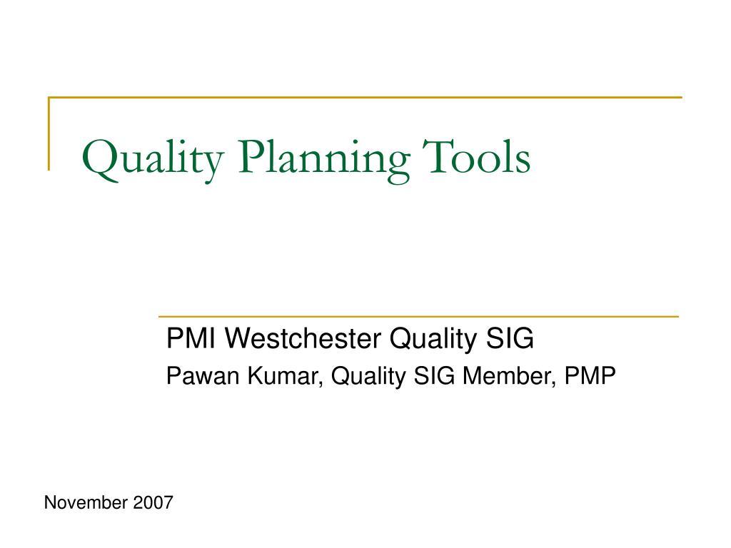 Quality Planning Tools