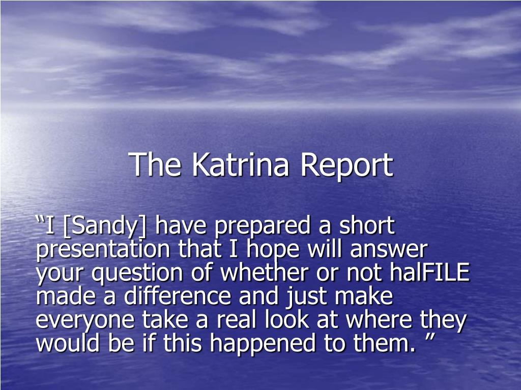 The Katrina Report