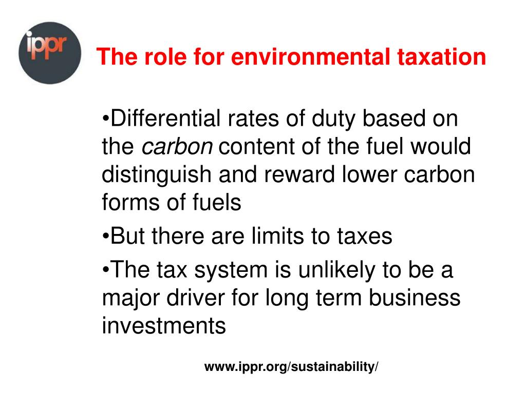 The role for environmental taxation