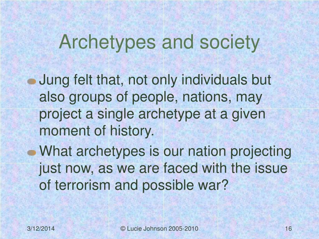 Archetypes and society