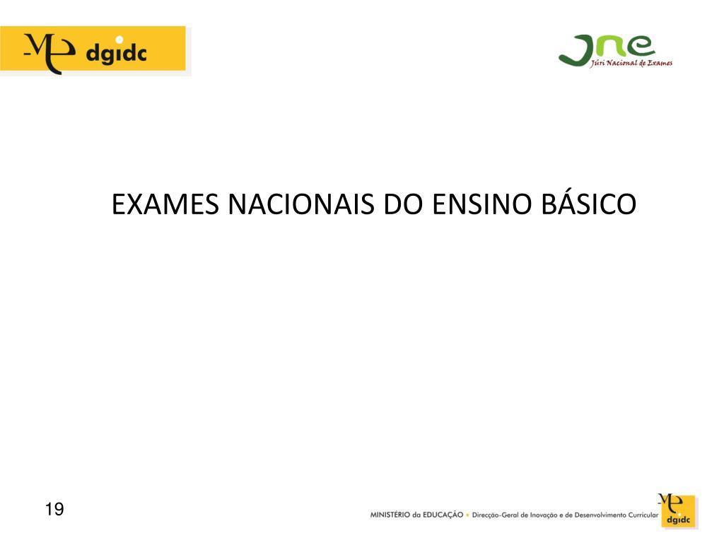 EXAMES NACIONAIS DO ENSINO BÁSICO