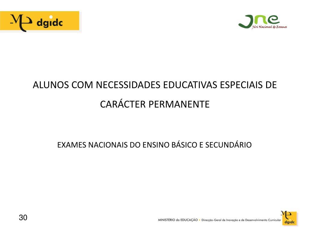 ALUNOS COM NECESSIDADES EDUCATIVAS ESPECIAIS DE CARÁCTER PERMANENTE