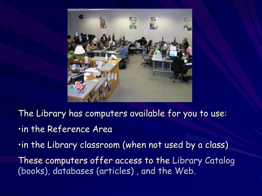 The Library has computers available for you to use: