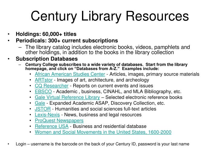 Century library resources