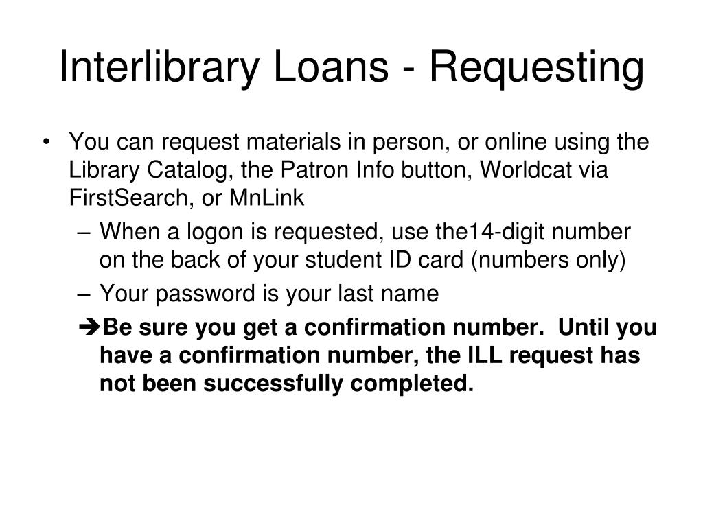Interlibrary Loans - Requesting