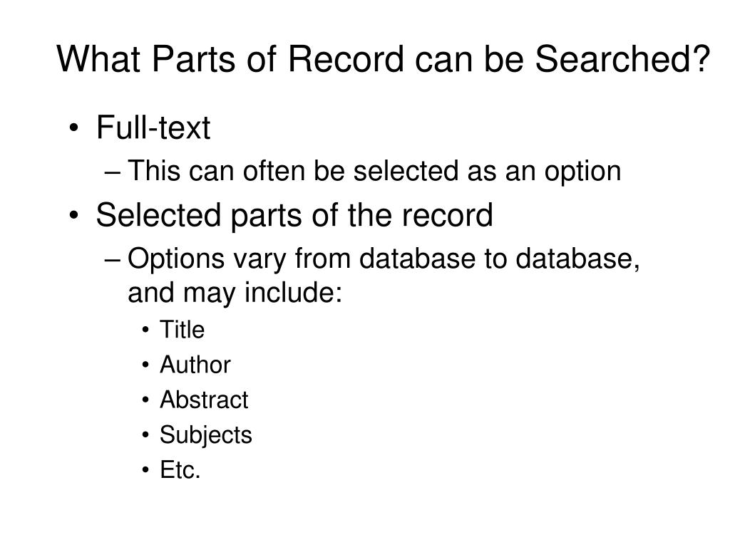 What Parts of Record can be Searched?