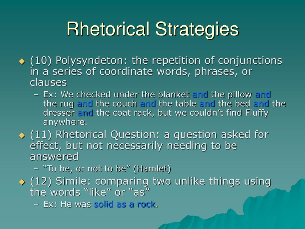 rhetorical strategy 04062018  eric schlosser uses a wide variety of rhetorical strategies to strengthen his arguments throughout the novel the primary strategies he includes are.