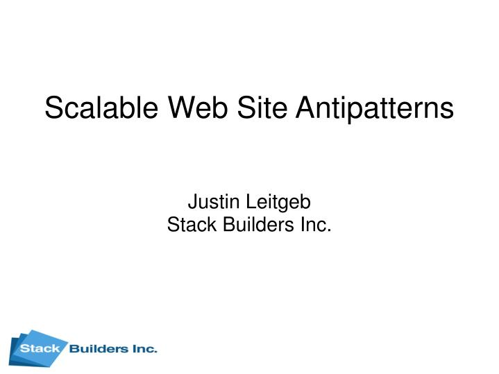 Scalable web site antipatterns