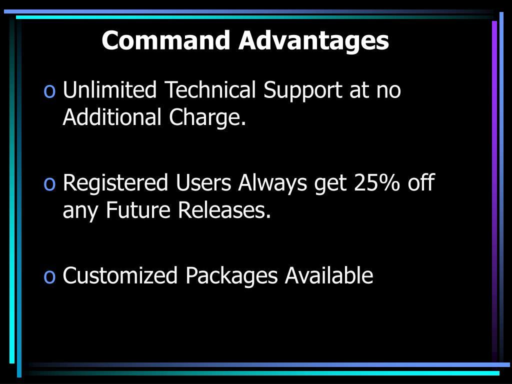 Command Advantages