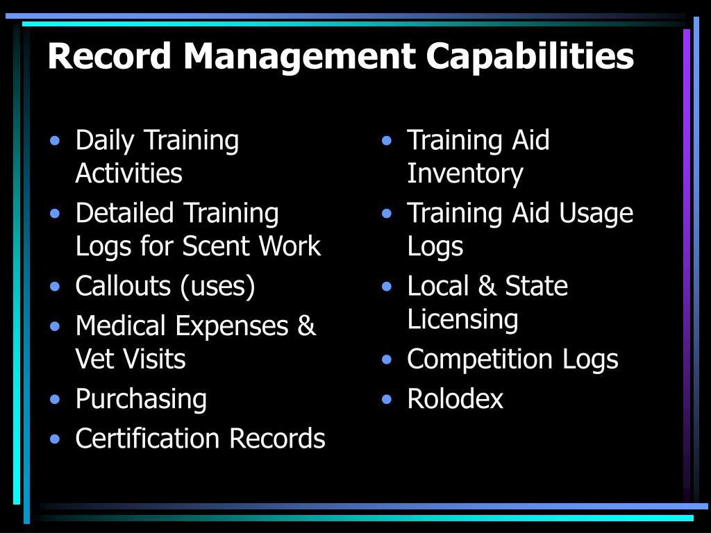Record Management Capabilities