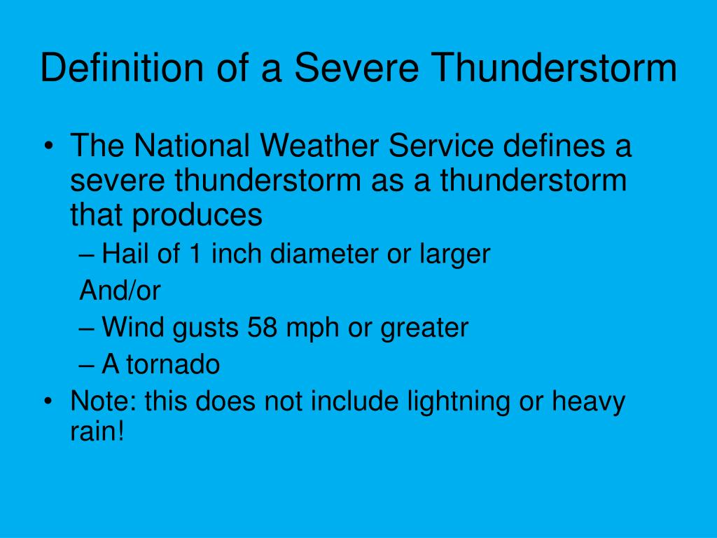 Definition of a Severe Thunderstorm
