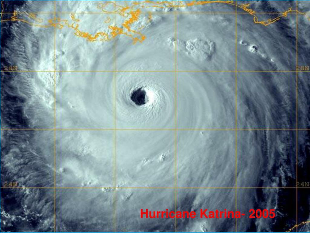 Hurricane Katrina- 2005