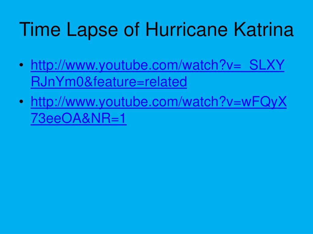 Time Lapse of Hurricane Katrina