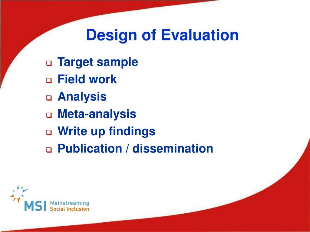 Design of Evaluation