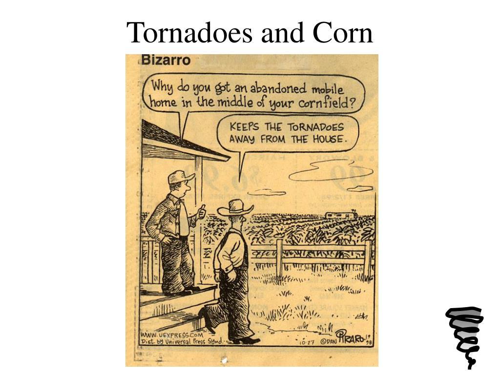 Tornadoes and Corn