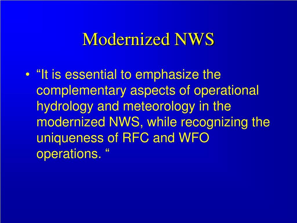 Modernized NWS