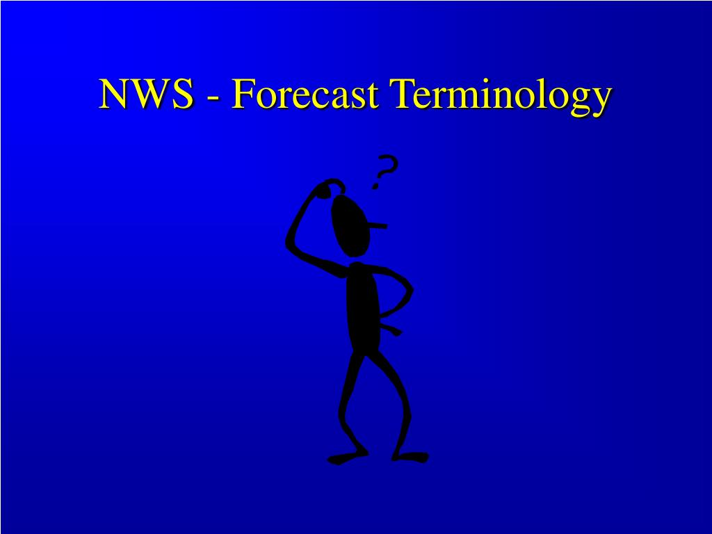 NWS - Forecast Terminology