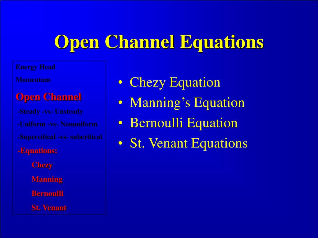 Open Channel Equations