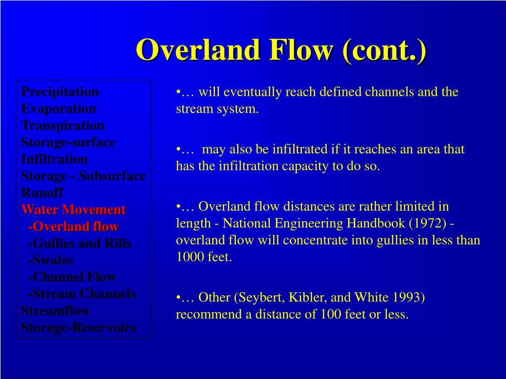 Overland Flow (cont.)