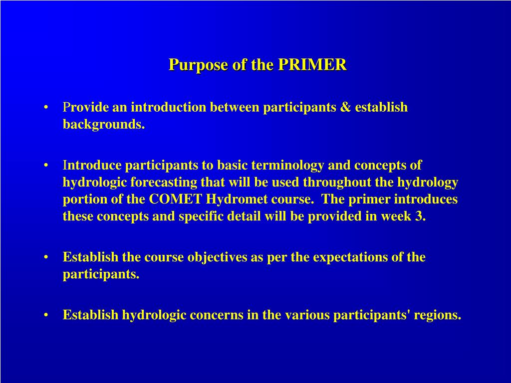 Purpose of the PRIMER