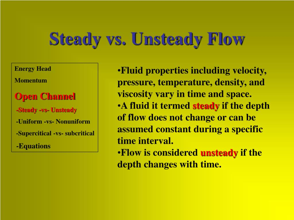 Steady vs. Unsteady Flow