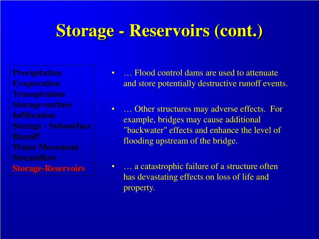 Storage - Reservoirs (cont.)