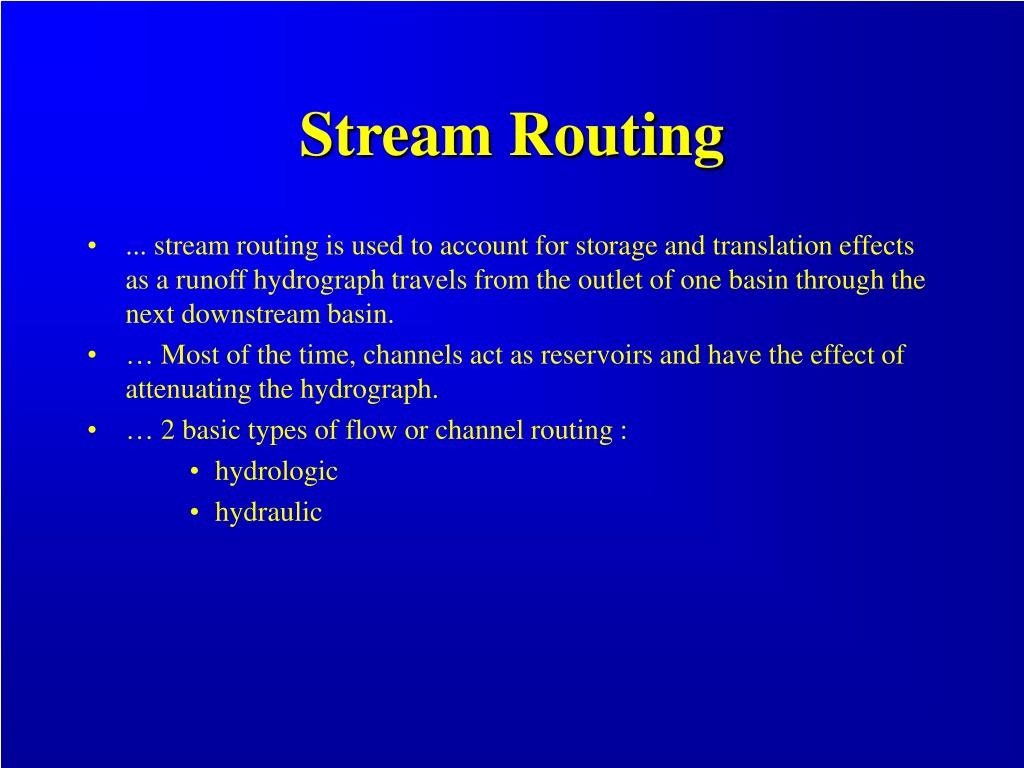 Stream Routing